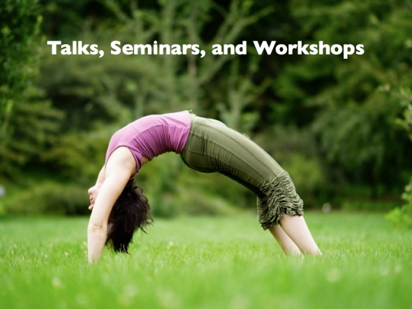 talks, seminars, workshops, events, movement, yoga, therapeutics, emotional health coaching, finding purpose