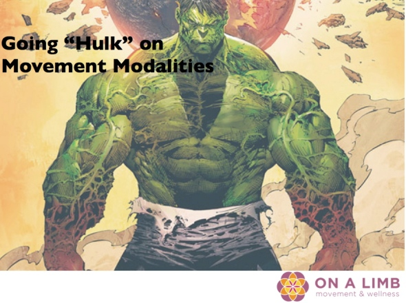 Hulk, movement, crossfit, yoga, dance, prancercise, client, opinion, thought, beliefs, projections, happy, healthy, love